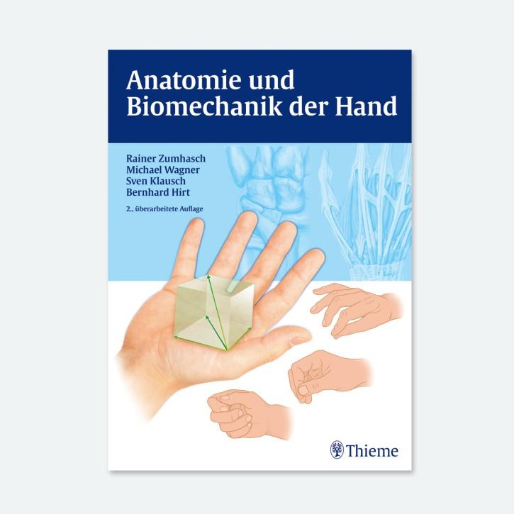 Anatomie und Biomechanik der Hand | 2.Auflage