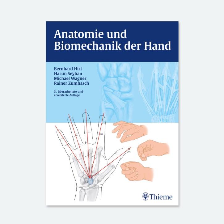 Anatomie und Biomechanik der Hand | 3.Auflage