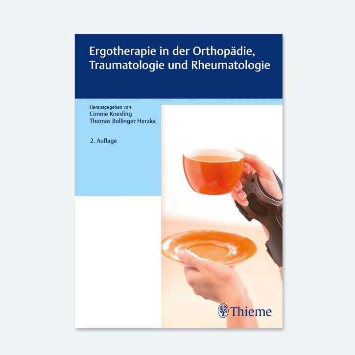 Ergotherapie in Orthopädie | Traumatologie und Rheumatologie
