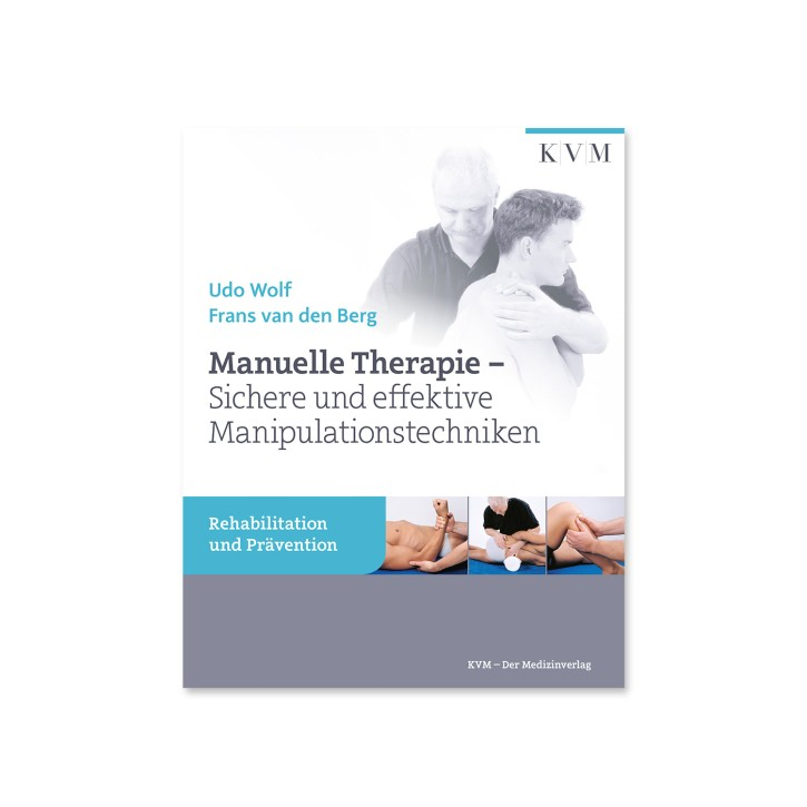Manuelle Therapie - Sichere und effektive Manipulationstechniken